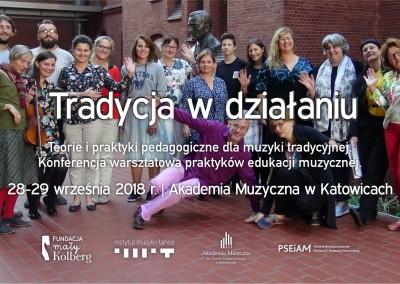 Tradycja w działaniu 2018 – relacja z konferencji na Akademii Muzycznej w Katowicach
