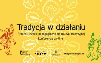 """Konferencja on-line  """"Tradycja w działaniu 2020"""""""